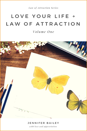 Love Your Life + Law of Attraction (Volume 1)
